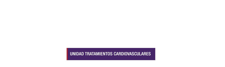 Unidad de tratamientos Cardiovasculares